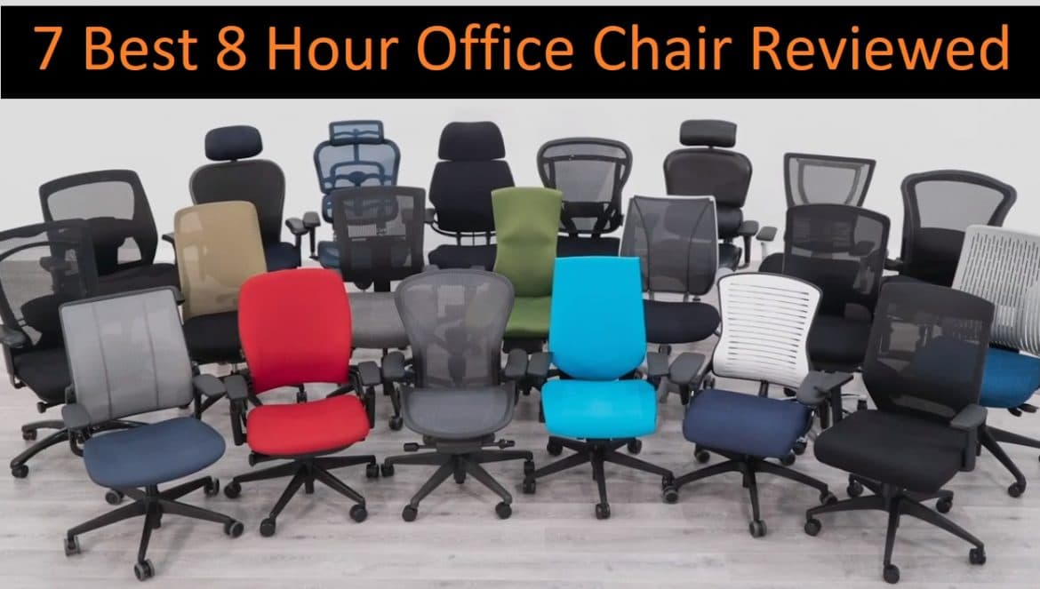 Best 8 hour office chair ( Ergonomic office chairs Reviews )
