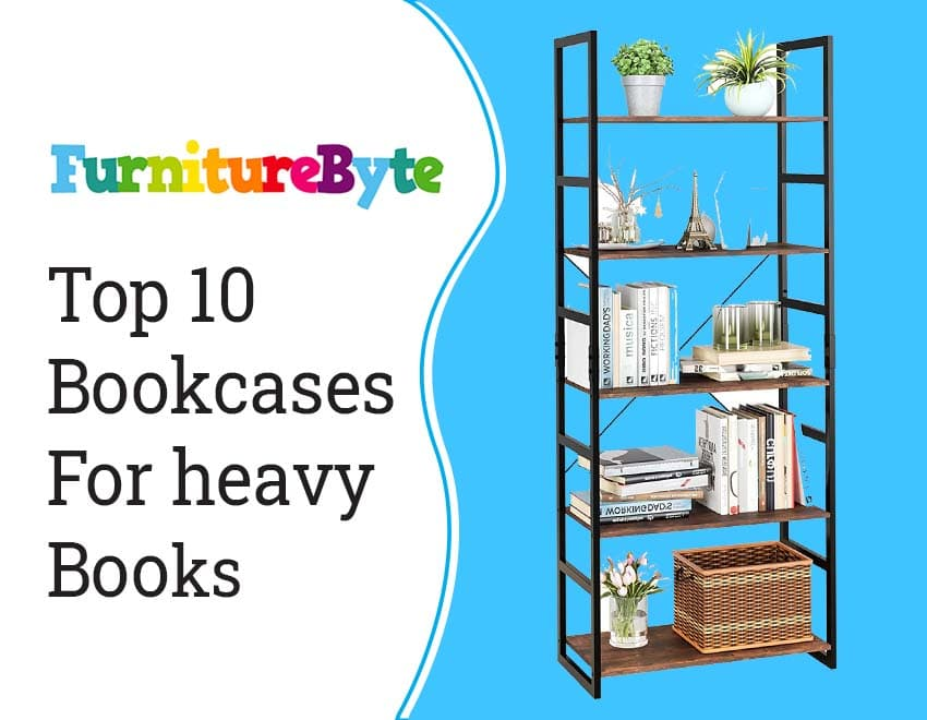 Best bookcases for heavy books