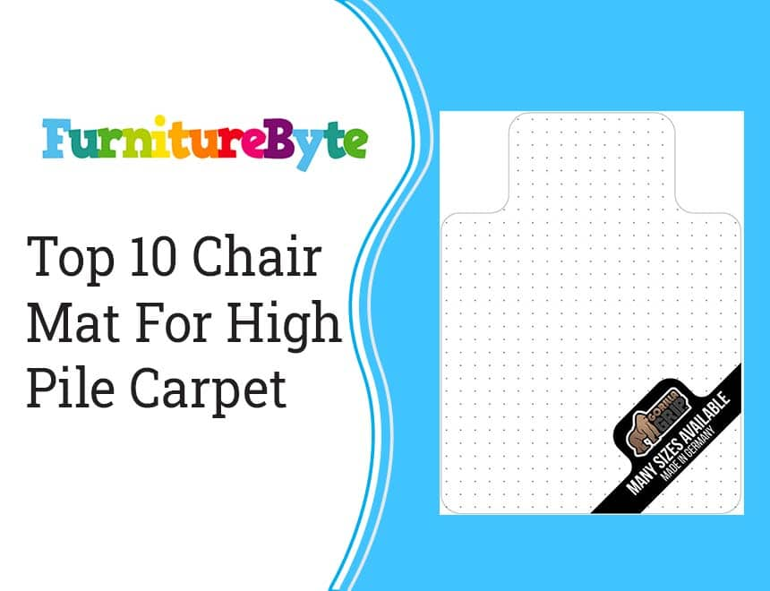 10 Best Chair Mat For Thick Carpet